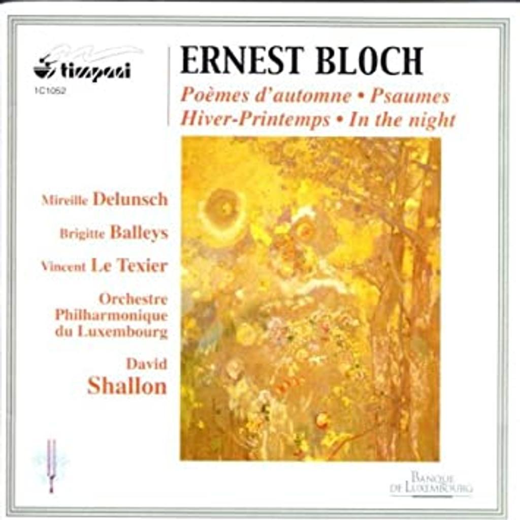 Hiver-printemps. Poèmes d'automne. In the night... [etc.] | Bloch, Ernest (1880-1959)