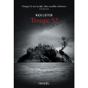 Troupe 52 [cinquante-deux] : roman | Cutter, Nick. Auteur