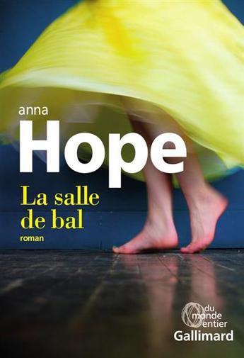 La salle de bal : roman | Hope, Anna. Auteur