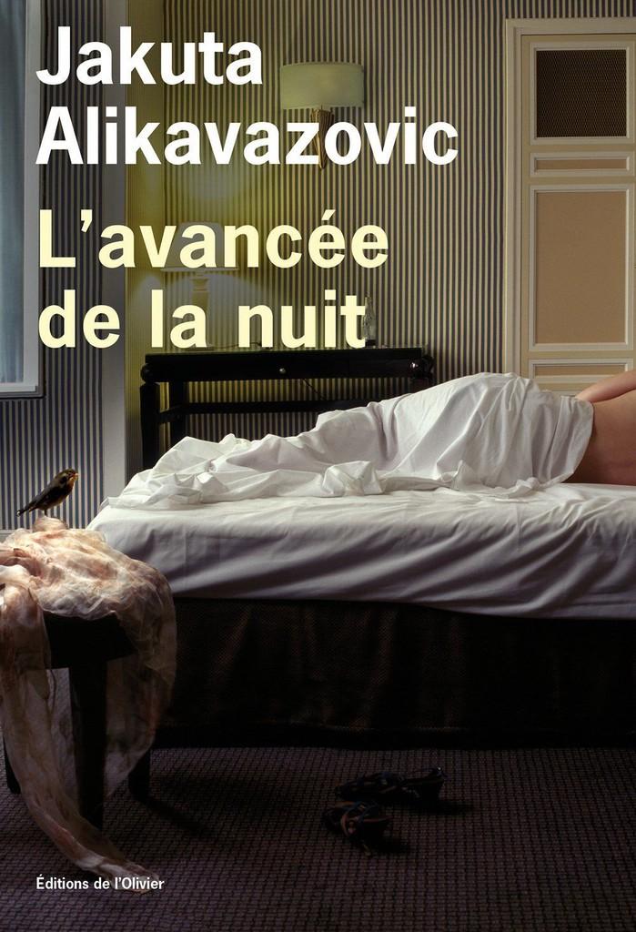 L'avancée de la nuit | Alikavazovic, Jakuta. Auteur