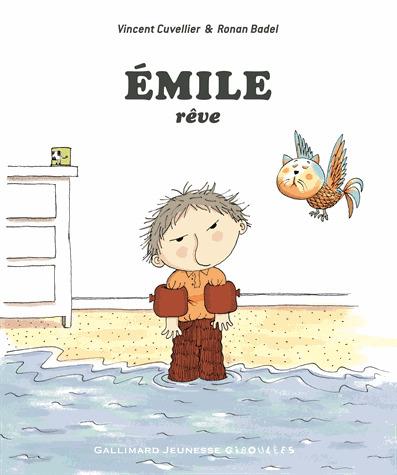 Emile rêve | Cuvellier, Vincent. Auteur