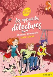 Chasseur de voleurs | Laroche, Agnès. Auteur