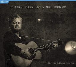 Plain spoken : from the Chicago Theatre | Mellencamp, John