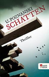 Schatten : Thriller | Poznanski, Ursula. Auteur