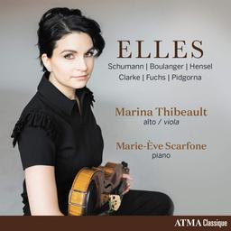 Elles : Schumann, Boulanger, Hensel, Clarke, Fuchs, Pidgorna | Thibeault, Marina. Interprète