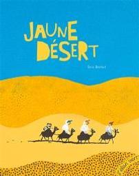 Jaune désert  | Battut, Eric. Auteur