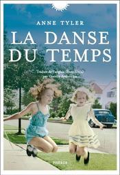 La danse du temps : roman | Tyler, Anne. Auteur