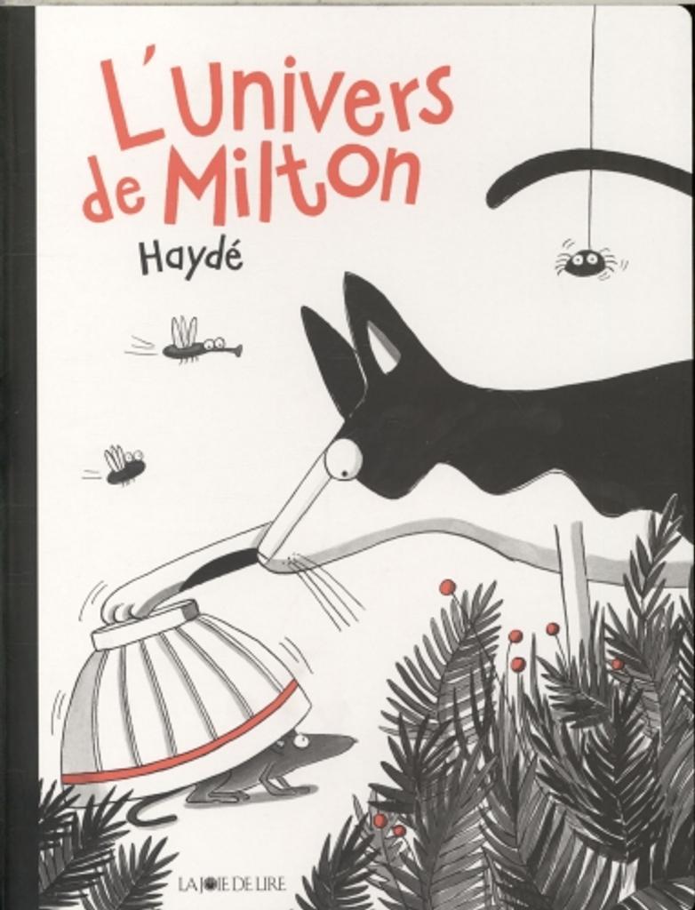 L'univers de Milton | Haydé. Auteur