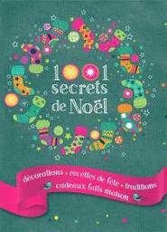 1001 [Mille un] secrets de Noël | Crolle-Terzaghi, Denise. Auteur