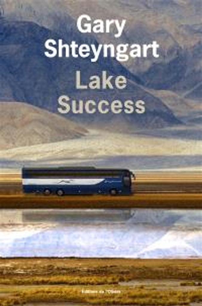 Lake success | Shteyngart, Gary. Auteur