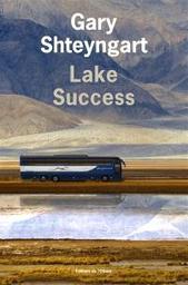 Lake success   Shteyngart, Gary. Auteur