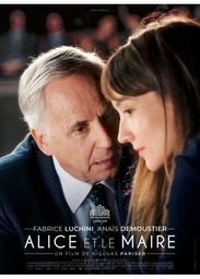 Alice et le maire | Pariser, Nicolas. Metteur en scène ou réalisateur