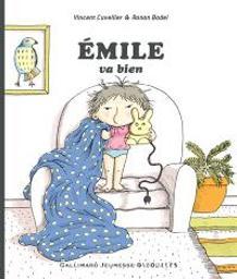 Émile va bien  | Cuvellier, Vincent. Auteur