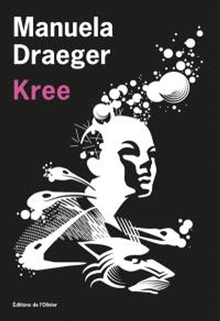 Kree | Draeger, Manuela. Auteur