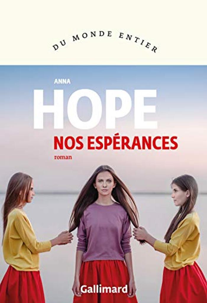 Nos espérances : roman | Hope, Anna. Auteur