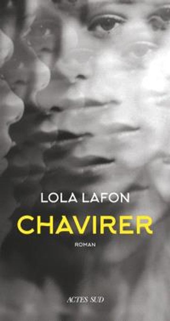Chavirer : roman | Lafon, Lola. Auteur