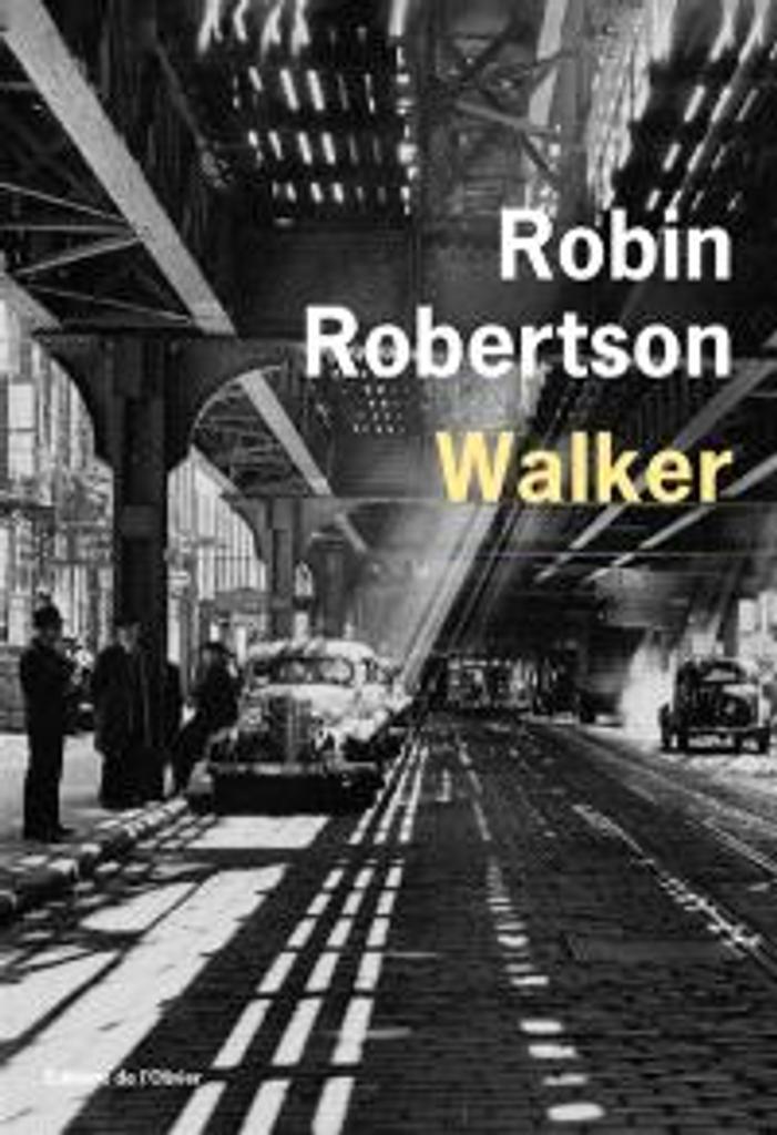 Walker : ou l'art de perdre à pas lents  | Robertson, Robin . Auteur