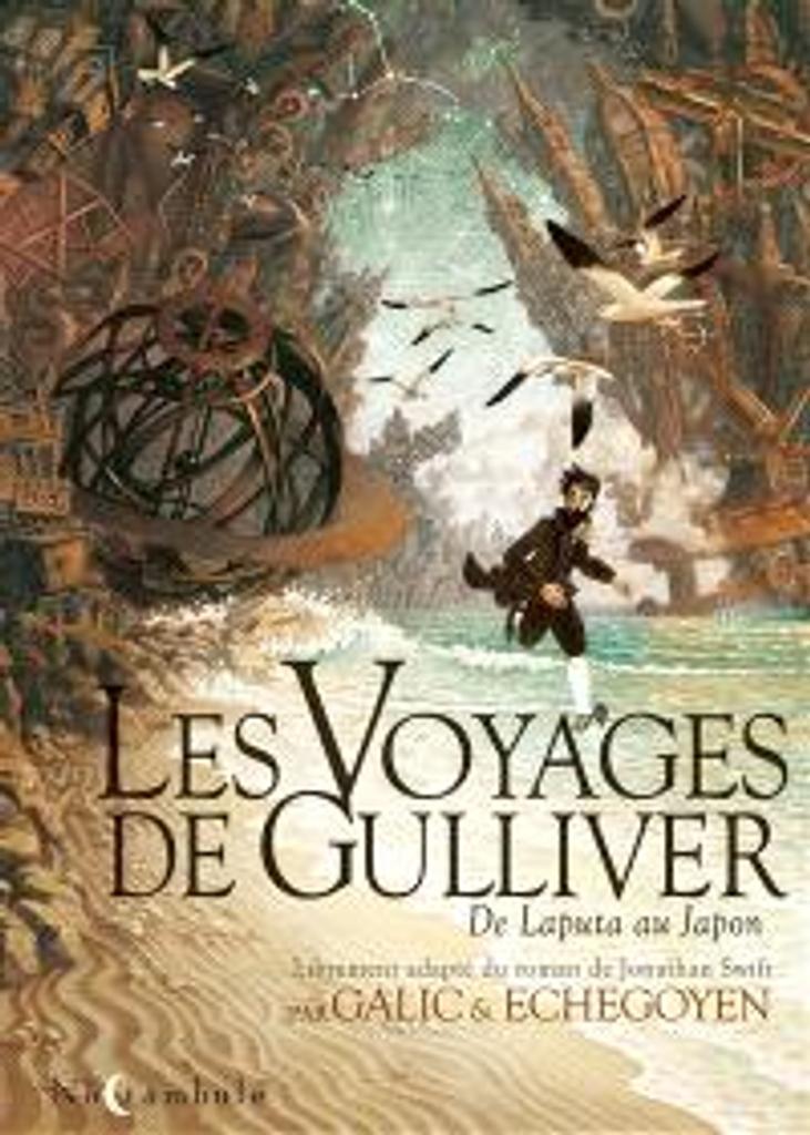 Les voyages de Gulliver : de Laputa au Japon | Echegoyen, Paul. Illustrateur