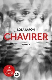 Chavirer | Lafon, Lola. Auteur