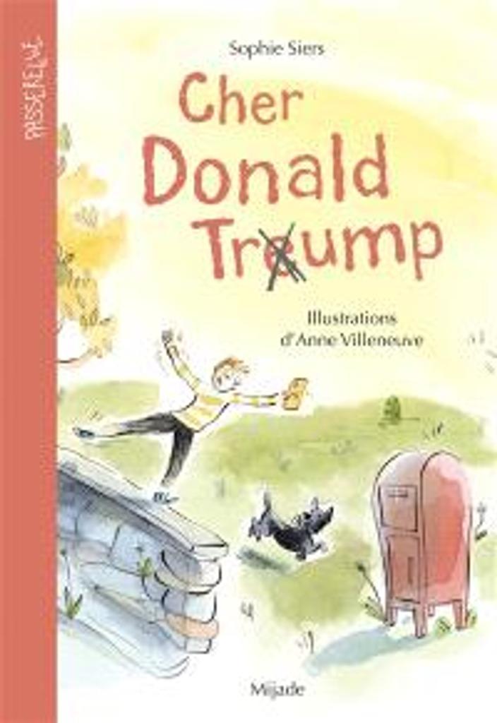 Cher Donald Trump | Siers, Sophie. Auteur
