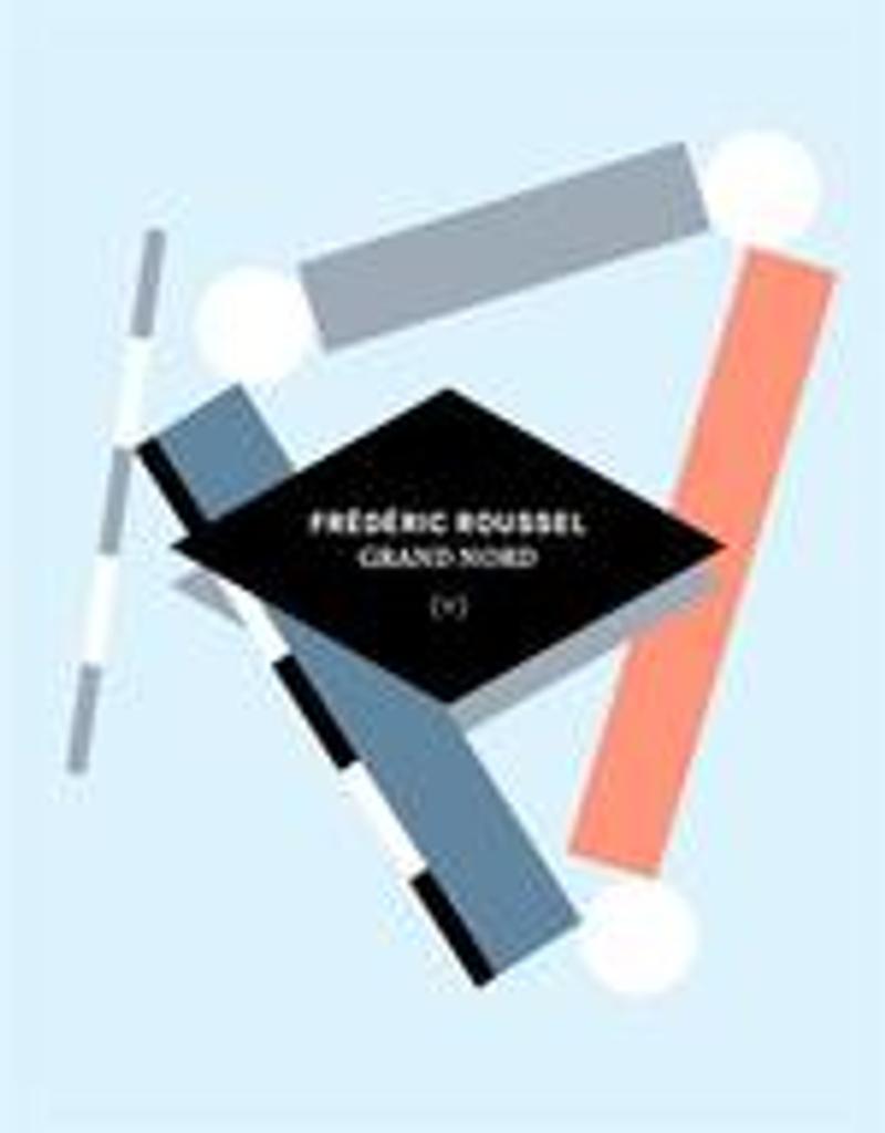 Grand nord : récit dessiné | Roussel, Frédéric . Auteur