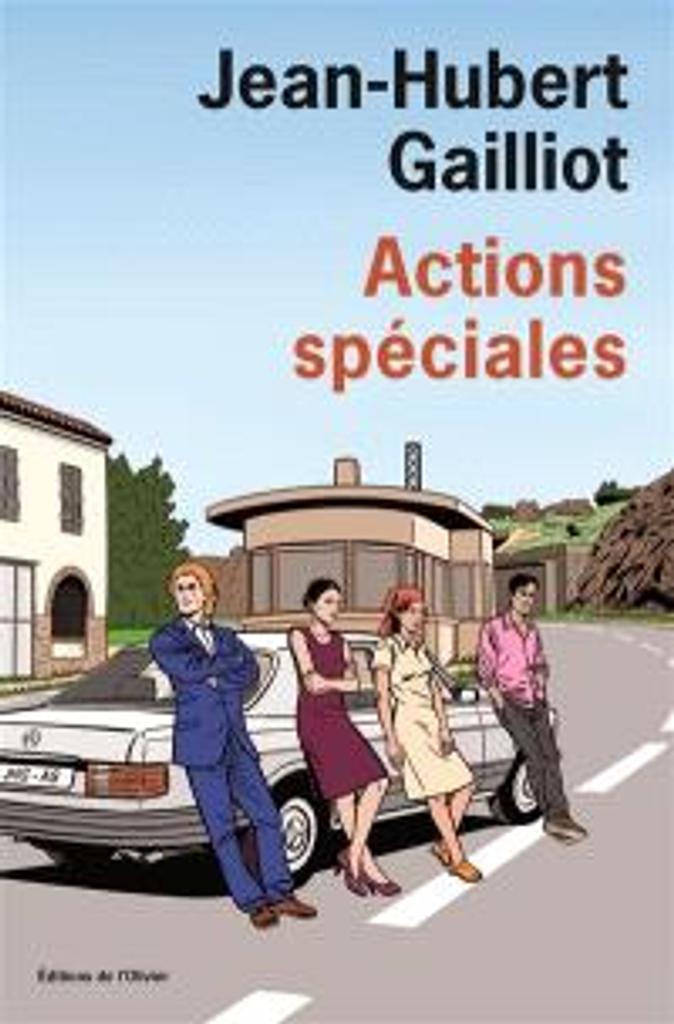 Actions spéciales | Gailliot, Jean-Hubert . Auteur