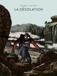 La désolation | Gaultier, Christophe. Illustrateur