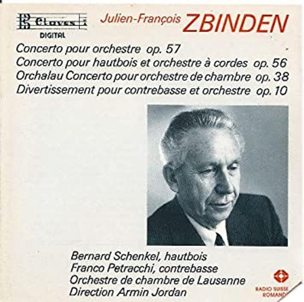 Concerto pour orchestre op.57. Concerto pour hautbois et orchestre op.56. Orchalau-concerto op.38. Divertissement pour contrebasse et orchestre op.10 | Zbinden, Julien-François (1917 -)
